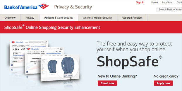 You can use Bank of America's ShopSafe by signing in to your online account.