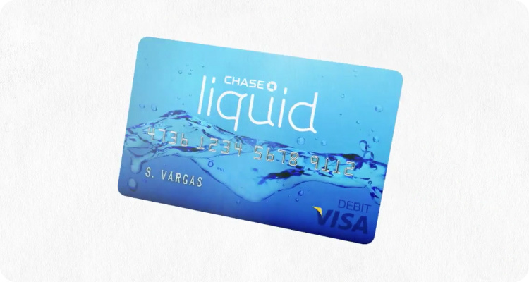 Or, show responsible use with a Chase Liquid prepaid card.